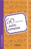 2e99f autohypnose 51vE2cWWI3L. SL160  50 exercices dautohypnose